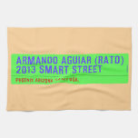 armando aguiar (Rato)  2013 smart street  Kitchen Towels