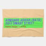 armando aguiar (Rato)  2013 smart street  Kitchen Towels
