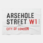 Arsehole Street  Kitchen Towels