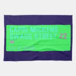 Capri Mickens  Swagg Street  Kitchen Towels