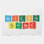 Science Teacher  Kitchen Towels