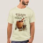 Kitchen Witch T-Shirt