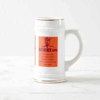 Kitchener Says ~ Customizable Fun Vintage Poster Beer Stein