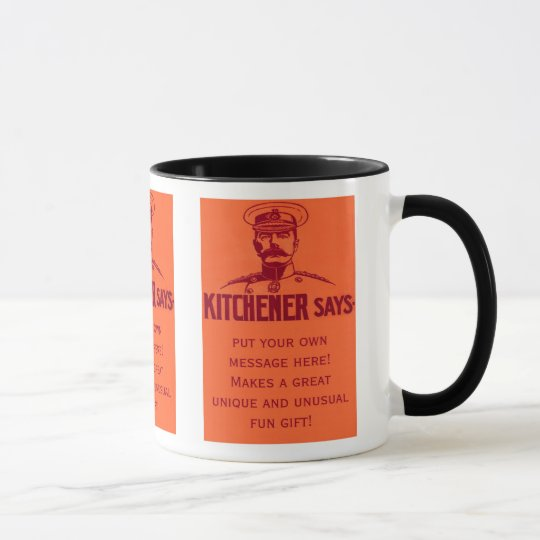 Kitchener Says ~ Customizable Fun Vintage Poster Mug