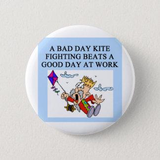 KITE fight fighter joke Pinback Button