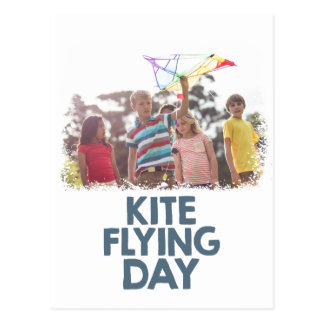Kite Flying Day  - Appreciation Day Postcard