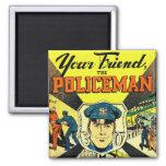 Kitsch retro del vintage su amigo el policía imanes