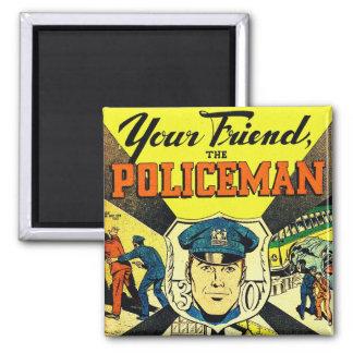 Kitsch retro del vintage su amigo el policía imán cuadrado
