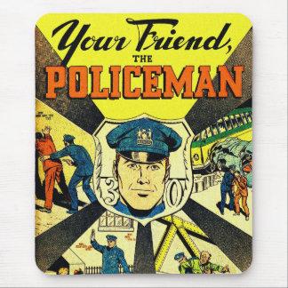 Kitsch retro del vintage su amigo el policía tapetes de ratón