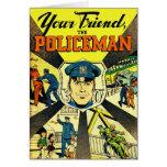 Kitsch retro del vintage su amigo el policía tarjeta de felicitación