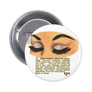 Kitsch Vintage '100% Human Eyelasses' Ad 2 Inch Round Button