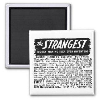Kitsch Vintage Ad Strangest Why to Make Money Magnet