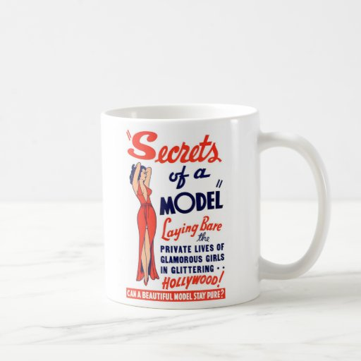 Kitsch Vintage Burlesque Secrets of a Model Classic White Coffee Mug