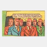 Kitsch Vintage Comic Bad Guys End Democracy Rectangle Sticker