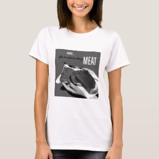 Kitsch Vintage Food 'You're Right to Like Meat' T-Shirt