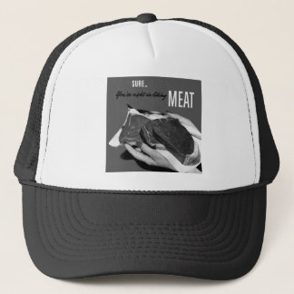 Kitsch Vintage Food 'You're Right to Like Meat' Trucker Hat