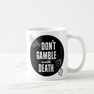 Kitsch Vintage Gambling Don't Gamble With Death Coffee Mug