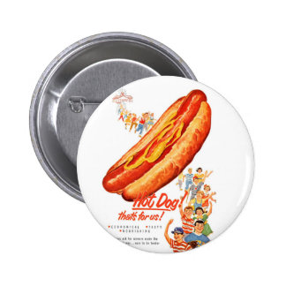 Kitsch Vintage Hot Dogs for Us! Pinback Buttons