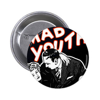 Kitsch Vintage Jazz Mad Youth Button