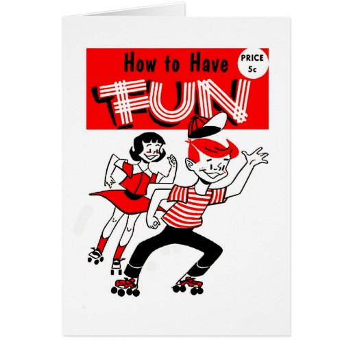 """Kitsch Vintage Kids """"How to Have Fun"""" Greeting Cards"""