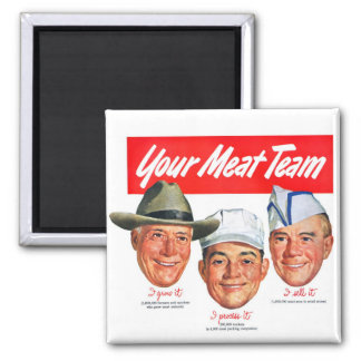 Kitsch Vintage 'Meet your Meat Team' Ad Art 2 Inch Square Magnet