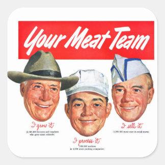 Kitsch Vintage 'Meet your Meat Team' Ad Art Square Sticker