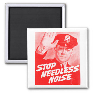 Kitsch Vintage Safety 'Stop Needless Noise' Magnet