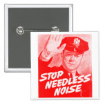Kitsch Vintage Safety 'Stop Needless Noise' Pin