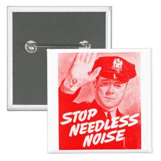 Kitsch Vintage Safety 'Stop Needless Noise' Pinback Button