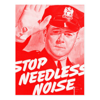 Kitsch Vintage Safety 'Stop Needless Noise' Post Card