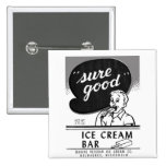 Kitsch Vintage Sure Good Ice Cream Bar 2 Inch Square Button