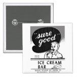 Kitsch Vintage Sure Good Ice Cream Bar Pins
