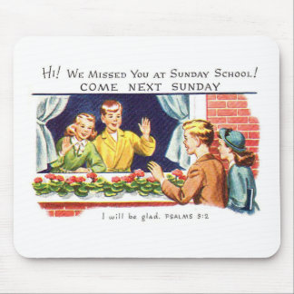 Kitsch Vintage We Missed You Sunday School Mouse Pad
