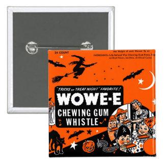 Kitsch Vintage Wowee Wax Gum Halloween Pinback Button