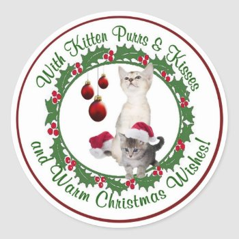 Kitten Christmas Wishes Round Seals by 4westies at Zazzle