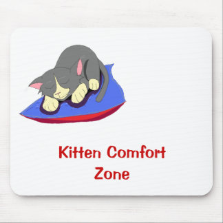 Kitten Comfort Zone Mouse Pad