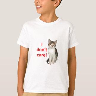 Kitten Doesnt Care T-Shirt