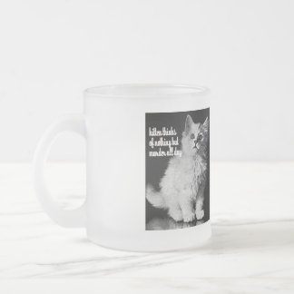 Kitten thinks of murder all day 10 oz frosted glass coffee mug