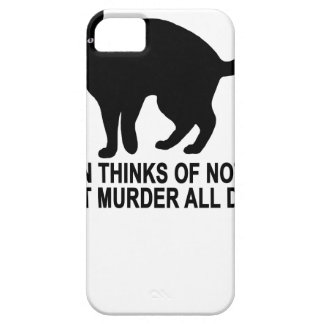 KITTEN THINKS OF NOTHING BUT MURDER ALL DAY.png iPhone 5 Cases