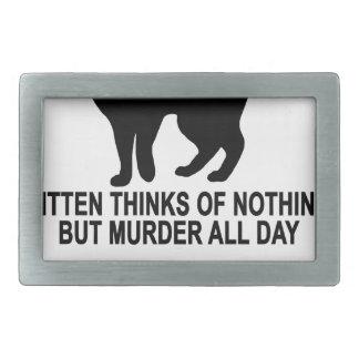 KITTEN THINKS OF NOTHING BUT MURDER ALL DAY.png Rectangular Belt Buckle