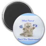 Kittens Meow Attitude 2 Inch Round Magnet