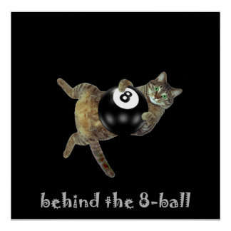 Kitty behind the 8-ball poster