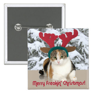 Kitty Cat & Antlers Merry Freakin Christmas Pinback Buttons
