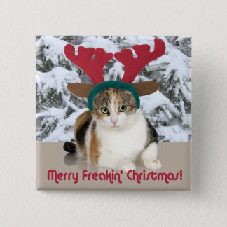 Kitty Cat & Antlers Merry Freakin Christmas Pinback Button