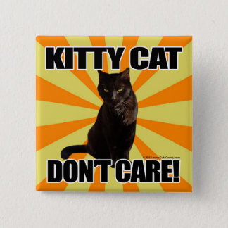 Kitty Cat Don't Care Button