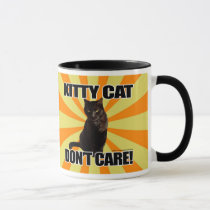 Kitty Cat Don't Care Mug