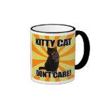 Kitty Cat Don't Care Mugs