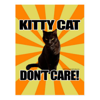 Kitty Cat Don't Care Postcard