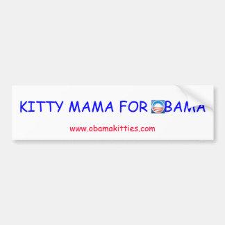 KITTY MAMA FOR OBAMA BUMPER STICKERS