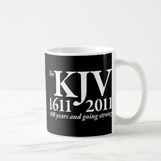 KJV todavía que va fuerte en blanco Taza De Café
